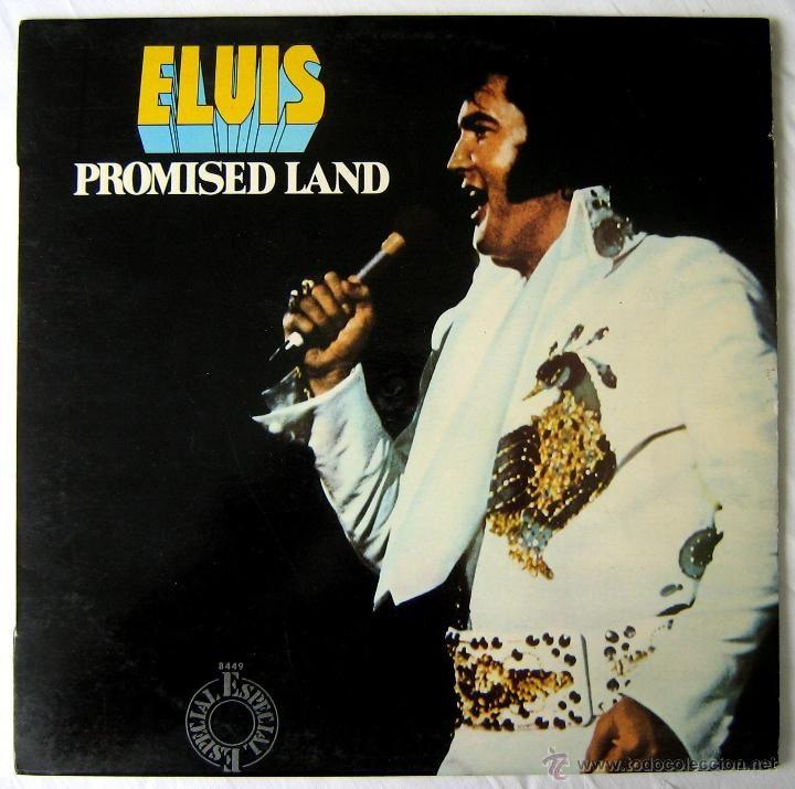 ELVIS PRESLEY- ELVIS. PRIMISED LAND - VINILO LP. 1976. MADRID. (Música - Discos - LP Vinilo - Rock & Roll)
