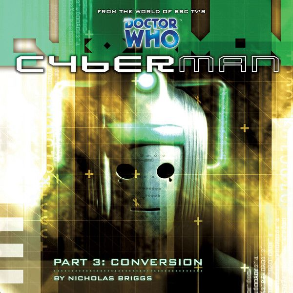1.3. Cyberman: Conversion
