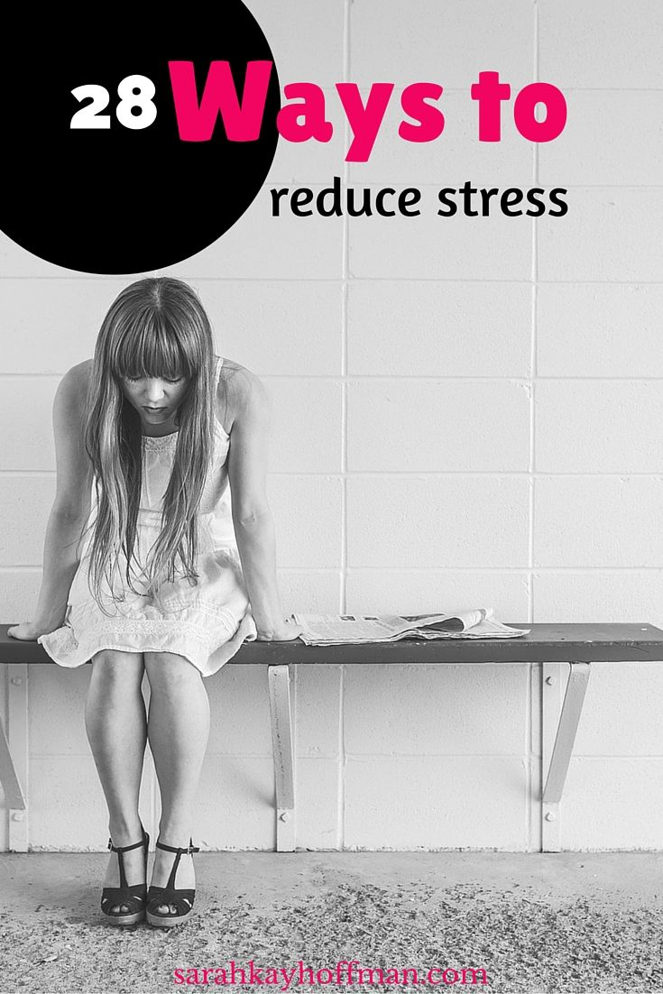 17 best ideas about how to reduce stress how to 28 ways to reduce stress