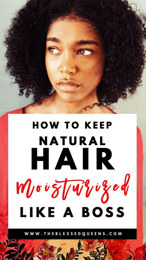 How to Keep Natural Hair Moisturized Like a Boss!