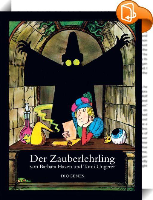 Der Zauberlehrling    :  Nach dem berühmten Gedicht von Johann Wolfgang Goethe über einen Zauberlehrling, der Geister ruft und sie nicht mehr los wird.