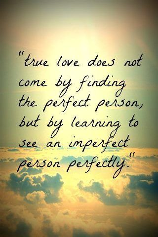 #love #life #perfect #quote