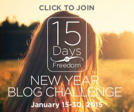 The '15 Days to Freedom Blog Challenge'. January 15-30, 2015, with Natalie Sisson.