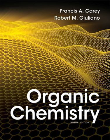 Free Download Organic Chemistry (9th edition) by Francis A. Carey and Robert M. Giuliano in .pdf https://chemistry.com.pk/books/organic-chemistry-9e-francis-carey/
