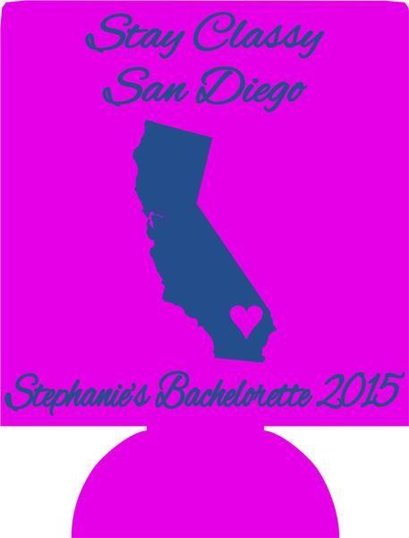 stay classy San Diego California Bachelorette Koozie custom 1003490563