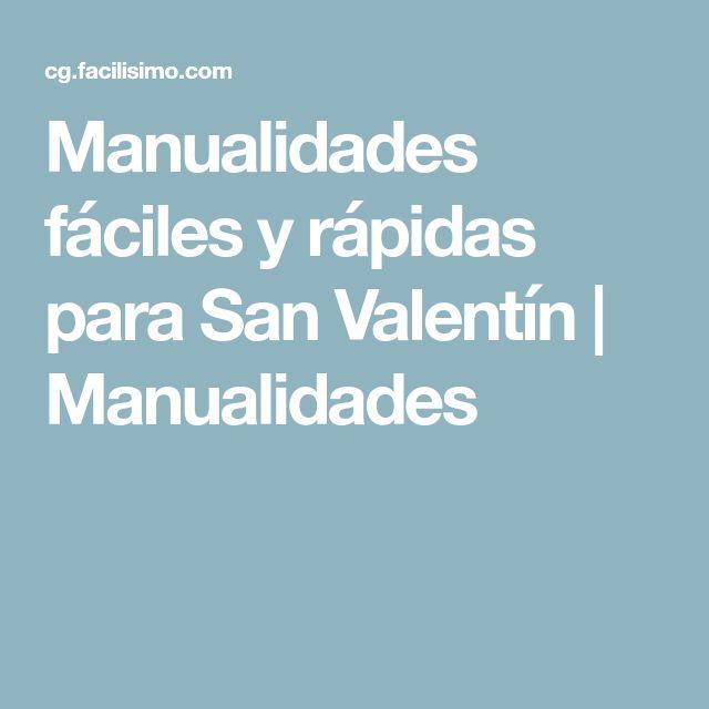 Manualidades fáciles y rápidas para San Valentín | Manualidades