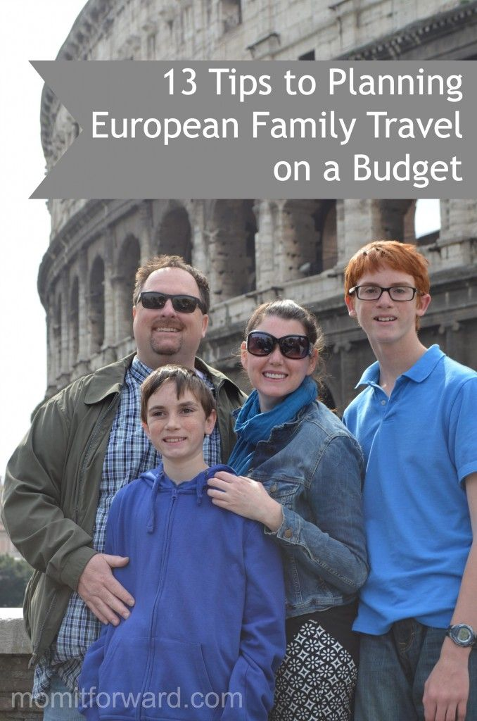 European Family Travel on a Budget: 13 Tips for an Affordable Vacation