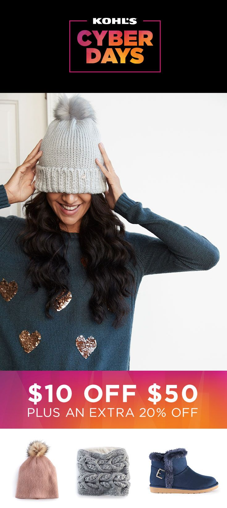 Give the gift of coziness to everyone on your list this year. Take $10 off a $50 clothing, shoes or accessories purchase with promo code SATURDAY, plus take an extra 20% off today only with promo code BUYNOW20. Shop Cyber Days deals on clothing, shoes and accessories at Kohl's. #shopping #gifts #fashion