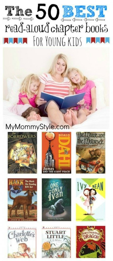 The 50 Best Read-Aloud Chapter Books for Young Kids ... Except for Ivy & Bean.  Those books have inappropriate topics and use language/behaviors I would not tolerate from my children.
