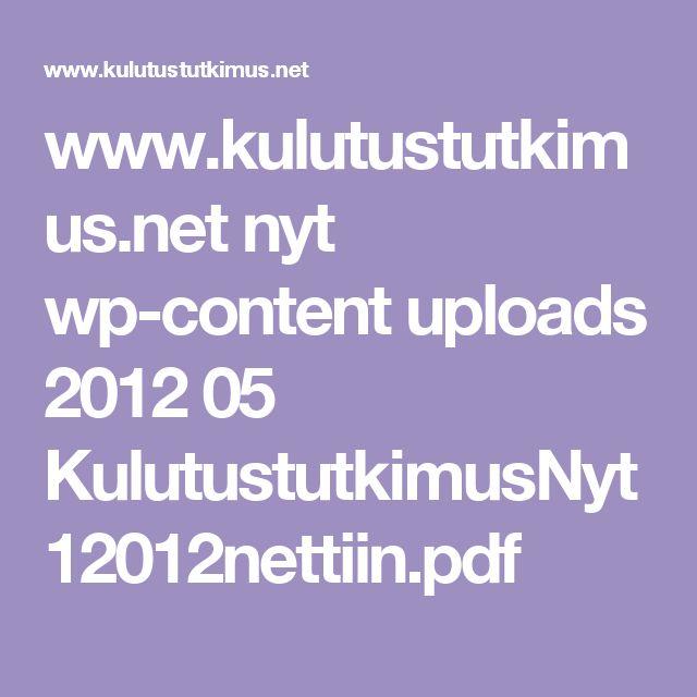 www.kulutustutkimus.net nyt wp-content uploads 2012 05 KulutustutkimusNyt12012nettiin.pdf