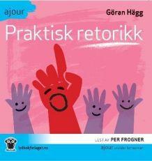 Praktisk retorikk av Göran Hägg (CD)