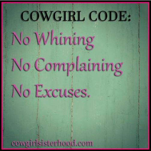 Wherever you are, and wherever life takes you, a cowgirl is always a cowgirl.   Cowgirl Sisterhood