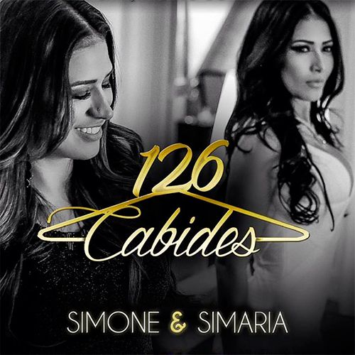 Simone e Simaria - 126 Cabides - https://bemsertanejo.com/simone-e-simaria-126-cabides/