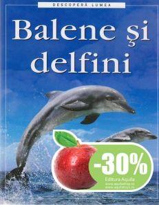 Balene si delfini - Caroline Harris; Varsta: +4 ani; Vietuitoarele ce traiesc sub ape si nu sunt pesti. Misterele acestor specii sunt dezvaluite prin intermediul textului accesibil si al imaginilor expresive.