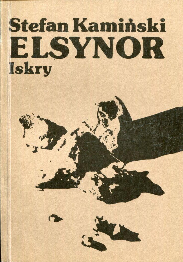 """""""Elsynor"""" Stefan Kamiński Cover by Maciej Buszewicz Published by Wydawnictwo Iskry 1980"""