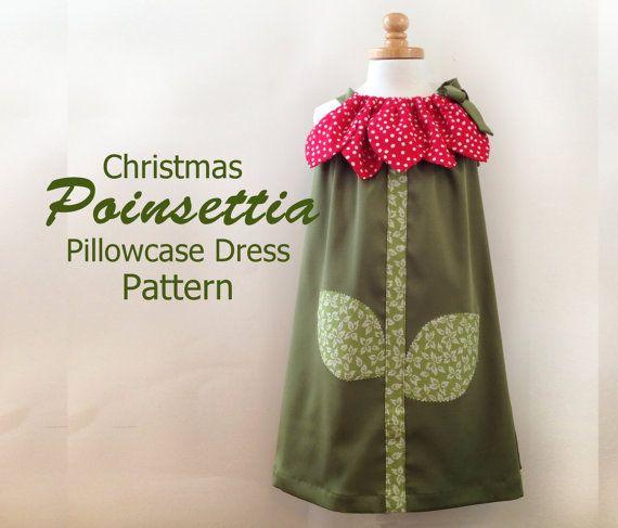 Sunny Flower Pillowcase Dress - Girl Christmas Dress Sewing Pattern PDF.  Kid's Children's Clothing.  Easy Sew Sizes 12m thru 10 included. $7.95, via Etsy.