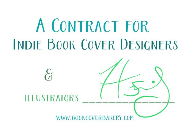 I share and explain the contract I use for book cover work. You're welcome to steal it!
