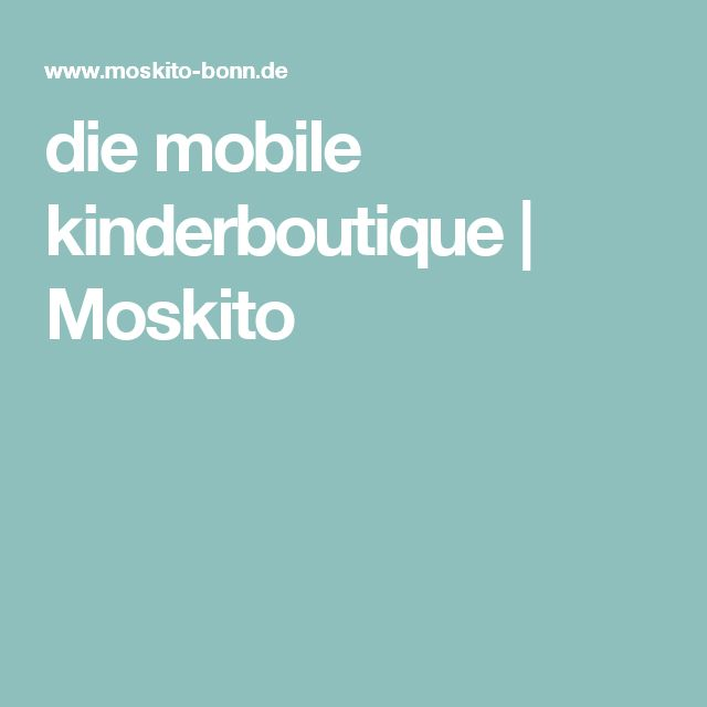die mobile kinderboutique | Moskito