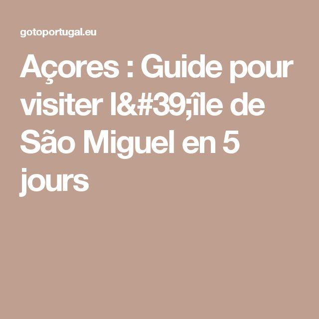 Açores : Guide pour visiter l'île de São Miguel en 5 jours