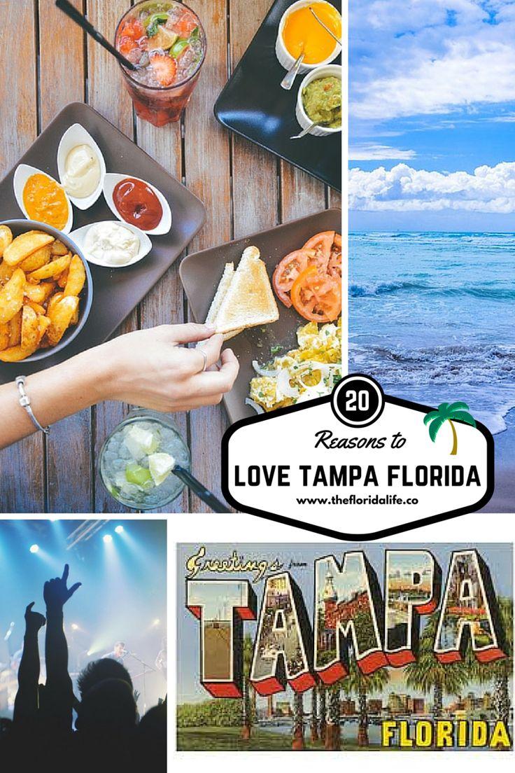 20 reasons to love Tampa Florida. #tampa #florida