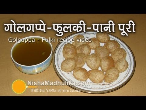 How to make Pani Puris or Golgappas or Puchka Recipe Video - Chaat - Part 1 - YouTube