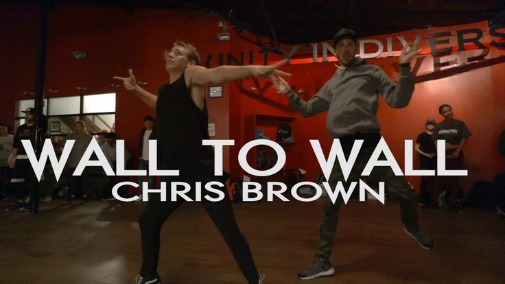 Wall to Wall - Chris Brown ** Crazy Dance Class