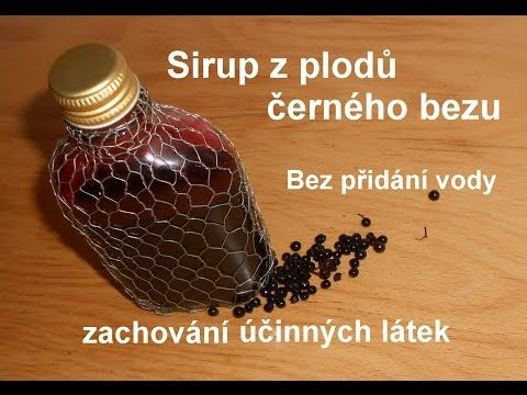 Sirup z plodů bezu - YouTube