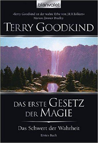 Das Schwert der Wahrheit 1: Das erste Gesetz der Magie: Amazon.de: Terry Goodkind, Caspar Holz: Bücher