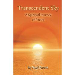 Transcendent Sky by Noel Parent (ebook)