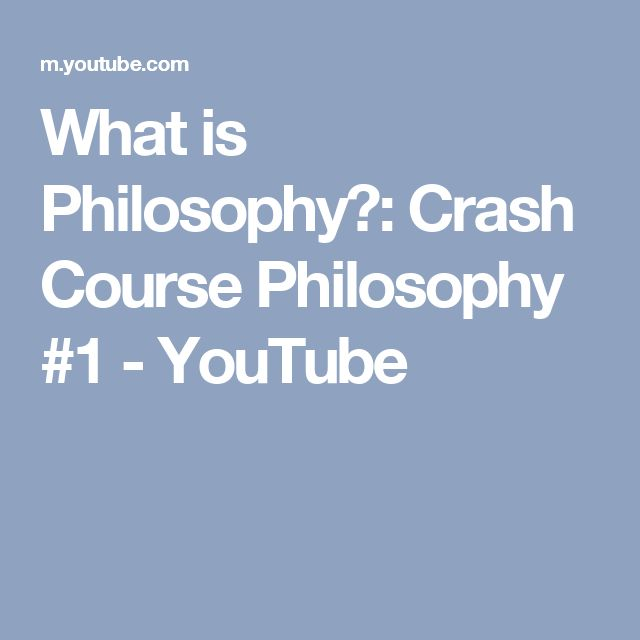 What is Philosophy?: Crash Course Philosophy #1 - YouTube