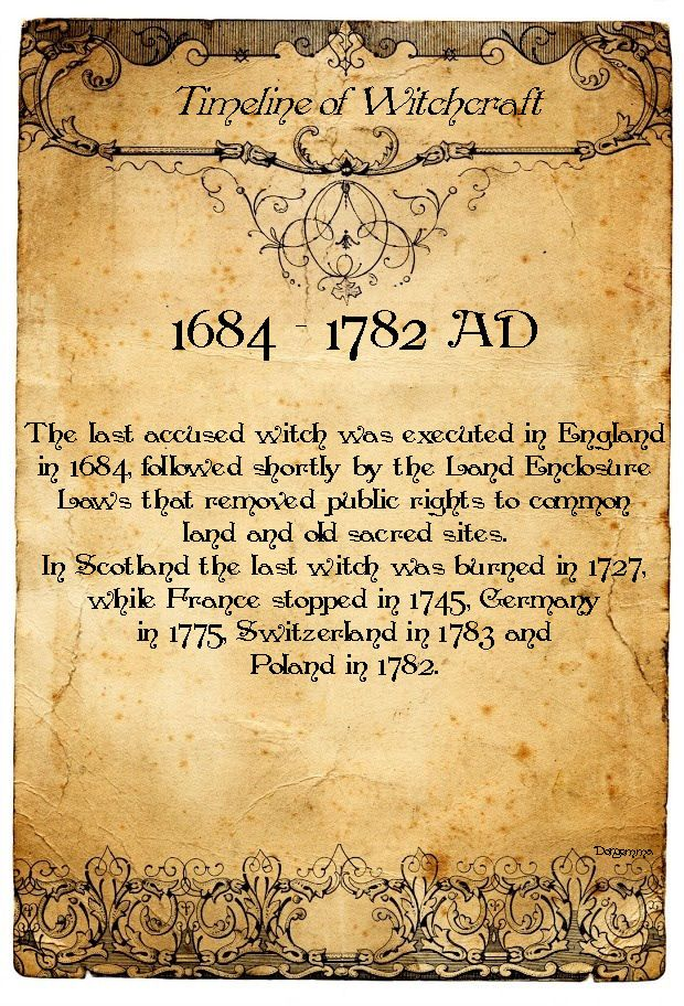 Book of Shadows:  #BOS Timeline of Witchcraft, 1684 - 1782 AD page.