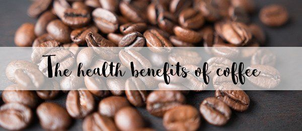 The health benefits of coffee | Don Tolman International