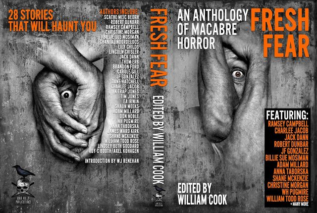 William Cook - Writer: New Release: Fresh Fear: An Anthology of Macabre H...
