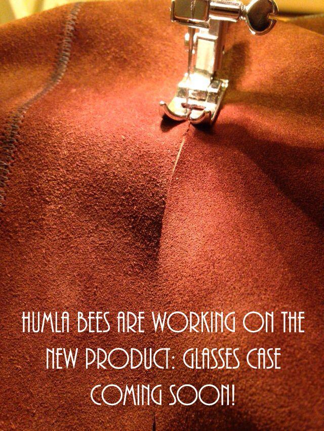 HUMLA bees are working on the new product: Glasses case coming soon! HUMLA arıları yeni ürün için çalışıyor: Gözlük kılıfı çok yakında!