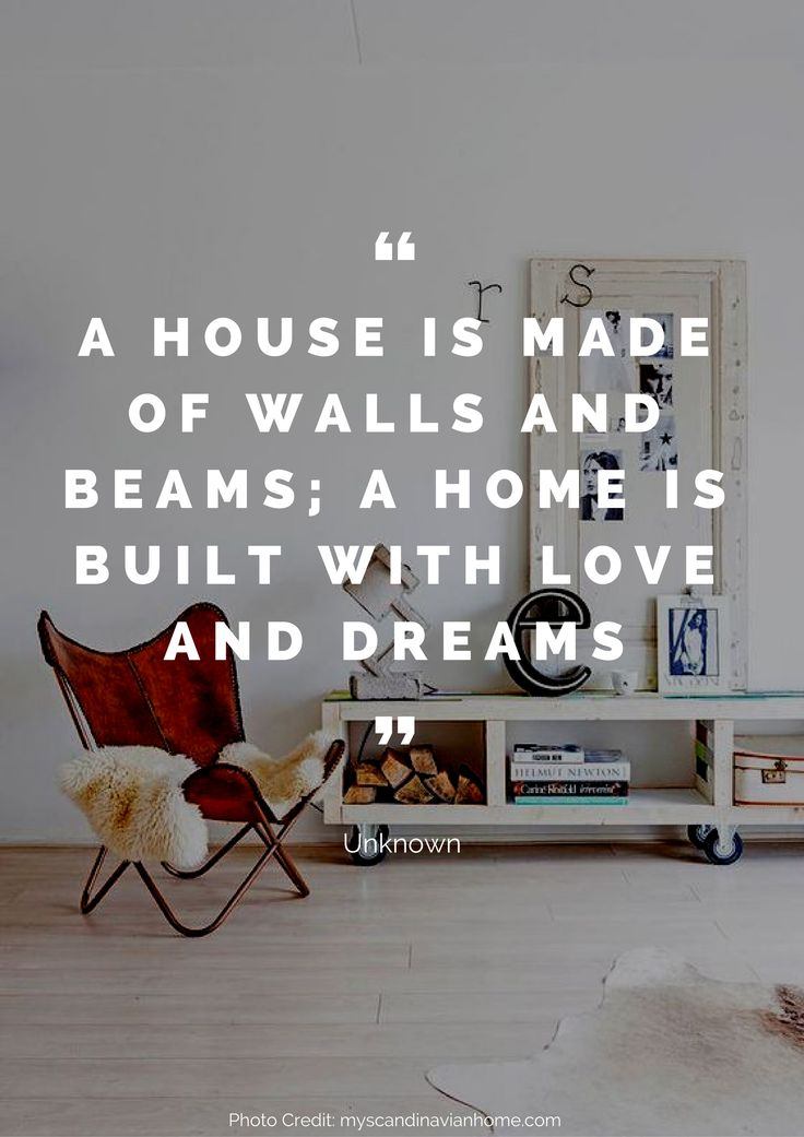 A house is made of walls and beams; a home is built with love and dreams. – Unknown Read more beautiful quotes about the home here: https://nyde.co.uk/blog/quotes-about-home/