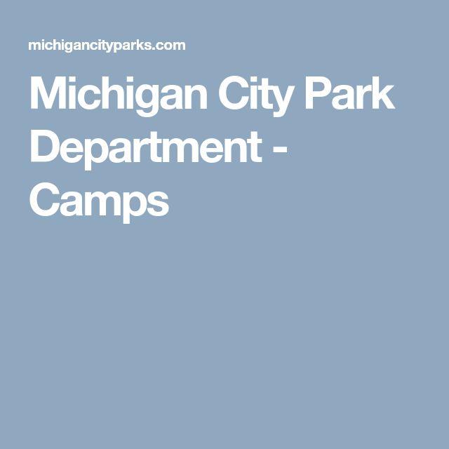 Michigan City Park Department - Camps