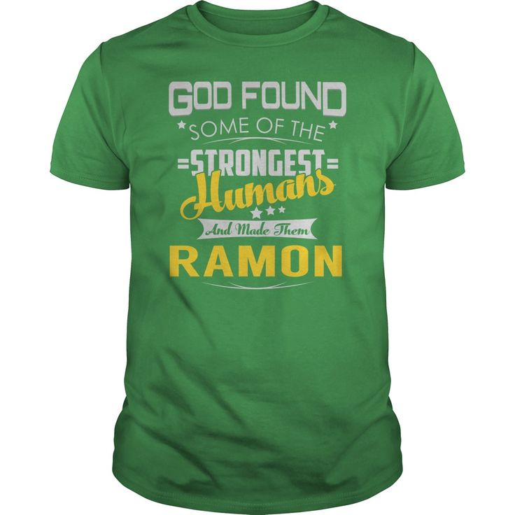 God Found Some of the Strongest Humans And Made Them RAMON Name Shirts #gift #ideas #Popular #Everything #Videos #Shop #Animals #pets #Architecture #Art #Cars #motorcycles #Celebrities #DIY #crafts #Design #Education #Entertainment #Food #drink #Gardening #Geek #Hair #beauty #Health #fitness #History #Holidays #events #Home decor #Humor #Illustrations #posters #Kids #parenting #Men #Outdoors #Photography #Products #Quotes #Science #nature #Sports #Tattoos #Technology #Travel #Weddings #Women