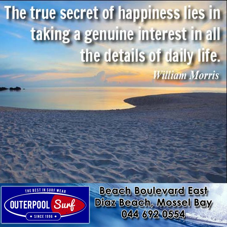 """The true secret of happiness lies in taking a genuine interest in all the details of daily life."" - William Morris. #Quotes #Happiness #life"