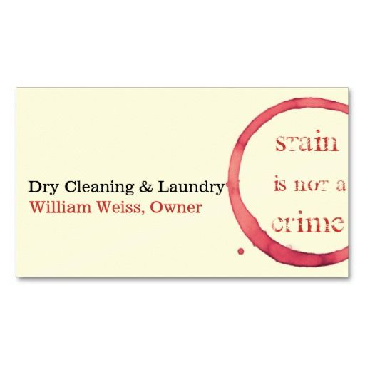 Dry Cleaning And Laundry Wine Stain Not A Crime Business Card - Cleaning business cards templates
