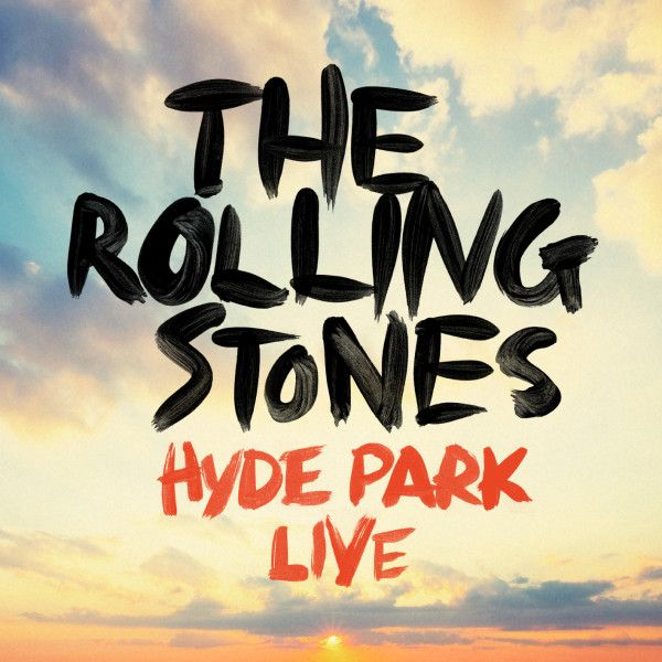 LIVE IN HYDE PARK ~ The Rolling Stones – Live In Hyde Park is exclusively released through iTunes, available for just four weeks from 22 July, following their two successful sold out concerts in London's Hyde Park on 6th and 13th July. ~ RELEASED JULY 2013 RECORDED JULY 2013– JULY 2013