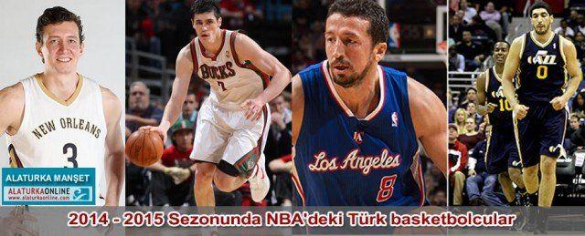 NBA Başladı. Peki 2014 - 2015 Sezonunda NBA'deki Türk basketbolcular kim? Türkiyemizi kimler temsil edecek hangi takımlarda mücadele edecek.