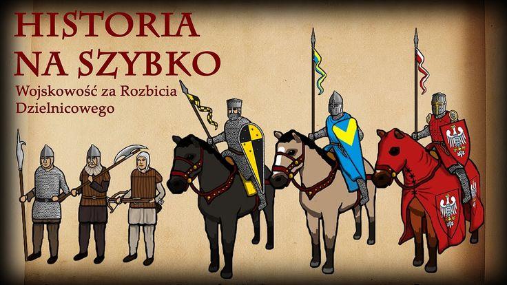 Historia Na Szybko - Wojskowość Polska w Okresie Rozbicia Dzielnicowego