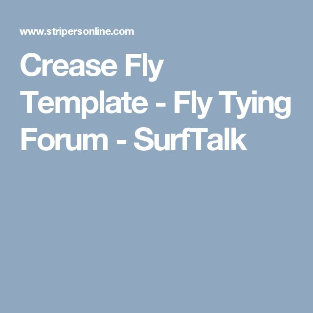 Crease Fly Template - Fly Tying Forum - SurfTalk