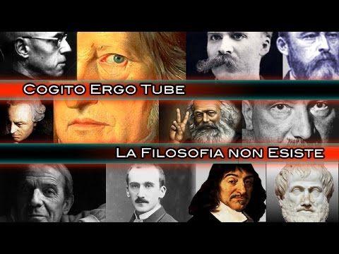 COGITO ERGO TUBE - La Filosofia Non Esiste!