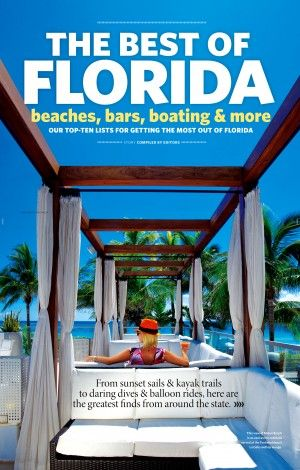 "Florida Travel & Life's ""The Best of Florida Top Ten Lists""."