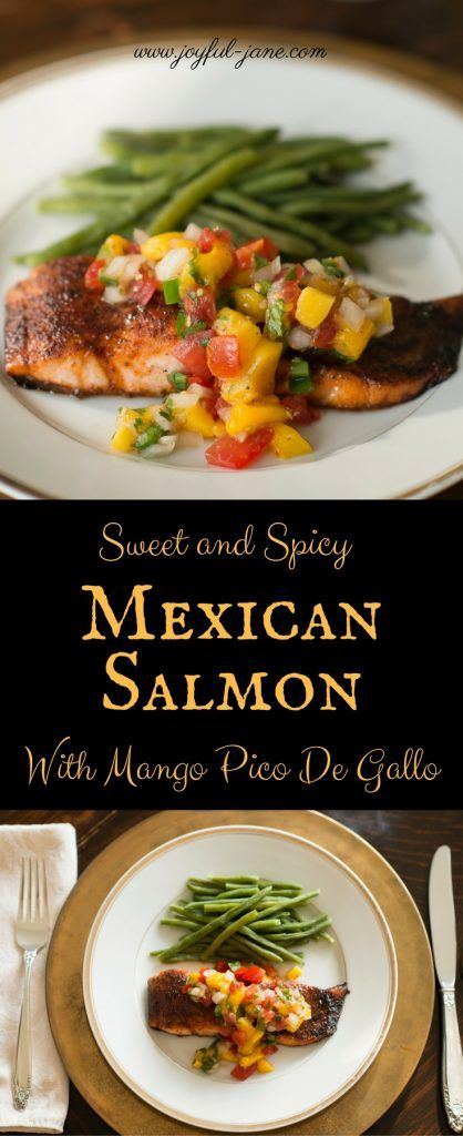 Sweet and Spicy Mexican Salmon with Mango Pico De Gallo -- THM Fuel Pull (FP)