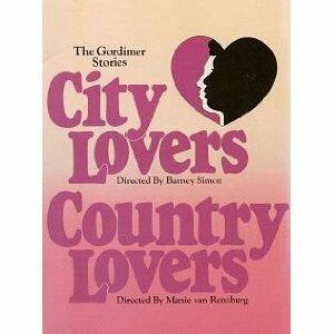 City Lovers, Country Lovers- Nadine Gordimer.