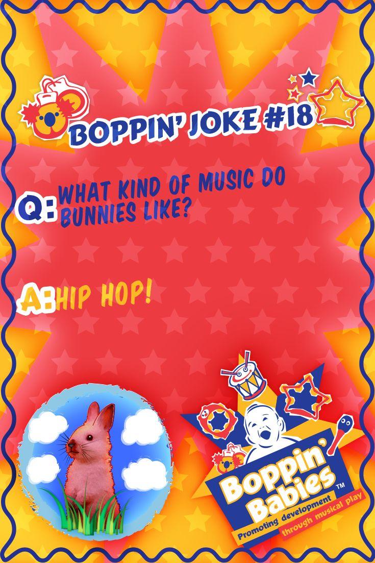 BOPPIN' JOKE 18 - Q: What kind of music do bunnies like? A: Hip Hop. #FridayFunny