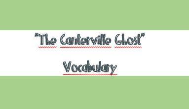 "Lista de vocabulario con listening de la obra ""The Canterville Ghost"""