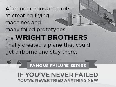 The Wright Brothers Quotes Amazing 37 Best Famous Failure Series Images On Pinterest  Famous Failures . Decorating Inspiration